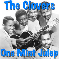 The Clovers - One Mint Julep