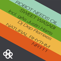 Robot Needs Oil - Sweet Wasabi