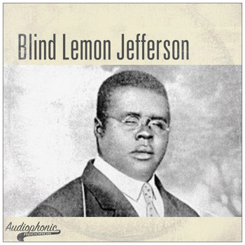 Blind Lemon Jefferson - Best Of