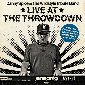 Danny Spice - Live at the Throw Down (Explicit)