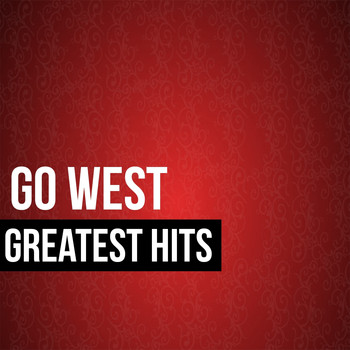 Go West - Go West Greatest Hits