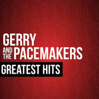 Gerry & The Pacemakers - Gerry & the Pacemakers Greatest Hits