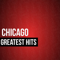 Chicago - Chicago Greatest Hits
