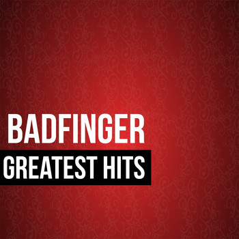 Badfinger - Badfinger Greatest Hits (Re-recording)
