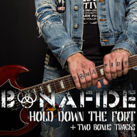 Bonafide - Hold Down the Fort