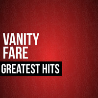 Vanity Fare - Vanity Fare Greatest Hits