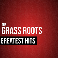 The Grass Roots - The Grass Roots Greatest Hits