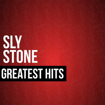 Sly Stone - Sly Stone Greatest Hits