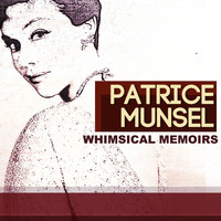 Patrice Munsel - Whimsical Memoirs