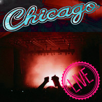 Chicago - Chicago Live!