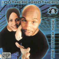 The Outhere Brothers - The Other Side (Explicit)
