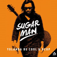 Yolanda Be Cool & DCUP - Sugar Man