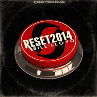Bill Lloyd - Reset 2014