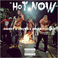 Waka Flocka Flame - Hot Now (feat. J-Dubb)