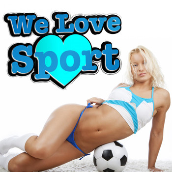 Various Artists - We Love Sport