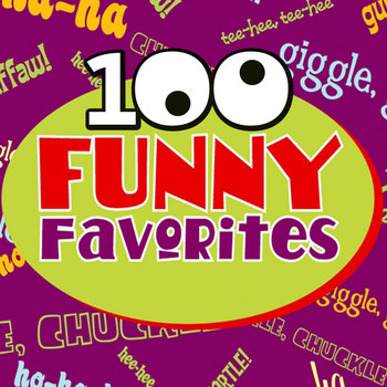 Various Artists - 100 Funny Favorites