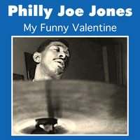 Philly Joe Jones - My Funny Valentine