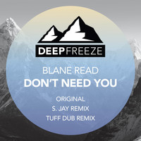 Blane Read - Don't Need You