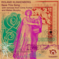 Roland Klinkenberg - Save This Song
