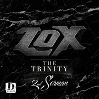 The Lox - The Trinity 2nd Sermon - EP