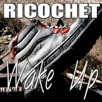 Ricochet - Wake Up