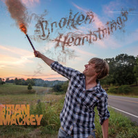 Brian Mackey - Broken Heartstrings