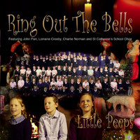 John Parr - Ring out the Bells (feat. John Parr, Lorraine Crosby, Charlie Norman & St Catherine's School Choir)
