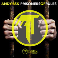 Andy Bsk - Prisoners Of Rules