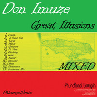 Don Imuze - Great Illusions (Continuous Album Mix)