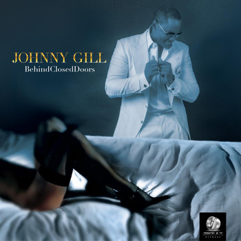 Johnny Gill - Behind Closed Doors