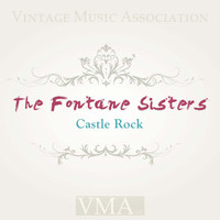 The Fontane Sisters - Castle Rock