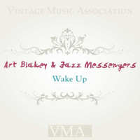Art Blakey & Jazz Messengers - Wake Up