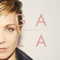 Gala - The Beautiful
