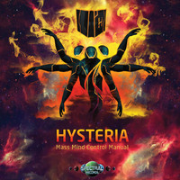 Hysteria - Mass Mind Control Manual