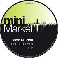 Sasa di Toma - Closed Eyes E.P