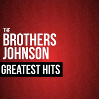 The Brothers Johnson - The Brothers Johnson Greatest Hits