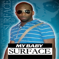 Surface - My Baby