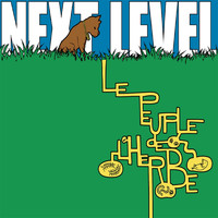 Le Peuple de L'Herbe - Next Level