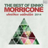 Ennio Morricone - The Best of Ennio Morricone - Christmas Collection 2014