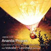 Ananda Project - Cascades of Colour / Where the Music Takes You
