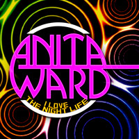 Anita Ward - I Love the Night - Single