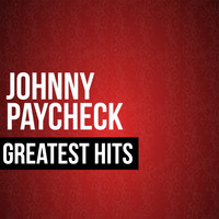 Johnny Paycheck - Johnny Paycheck Greatest Hits