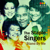 The Staple Singers - Stand by Me