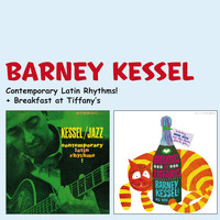 Barney Kessel - Contemporary Latin Rhythms! + Breakfast at Tiffany's (Bonus Track Version)
