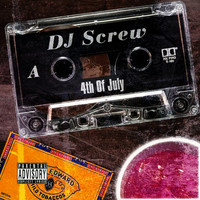 DJ Screw - 4th of July