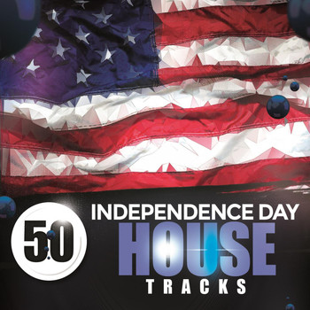 Various Artists - 50 Independence Day House Tracks