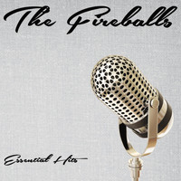 The Fireballs - Essential Hits
