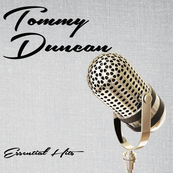 Tommy Duncan - Essential Hits