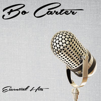 Bo Carter - Essential Hits