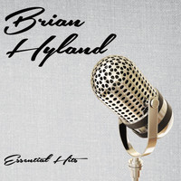 Brian Hyland - Essential Hits